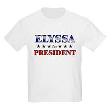 ELYSSA for president T-Shirt