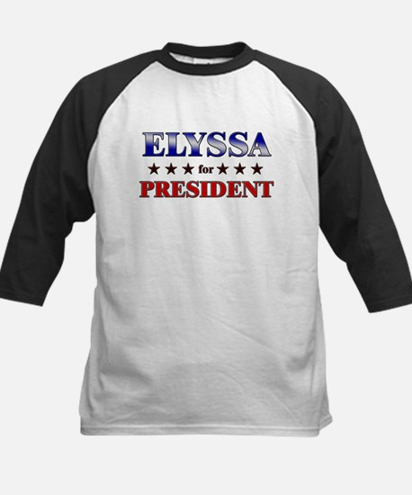 ELYSSA for president Kids Baseball Jersey