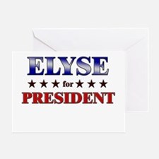 ELYSE for president Greeting Card