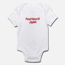 Proud Sister of Jayden Infant Bodysuit