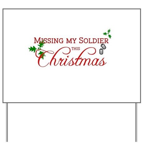 Missing my Soldier Yard Sign