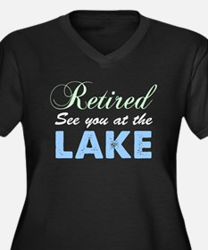 Retired See You At The Lake Plus Size T-Shirt
