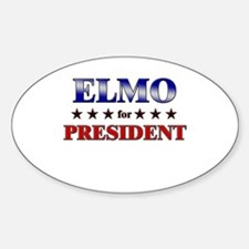 ELMO for president Oval Decal