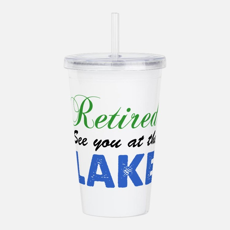 Retired See You At Lake Acrylic Double-wall Tumble