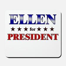 ELLEN for president Mousepad