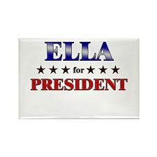 ELLA for president Rectangle Magnet