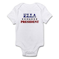 ELLA for president Infant Bodysuit
