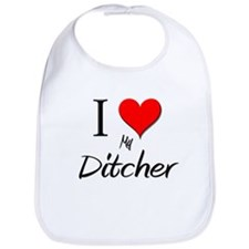I Love My Ditcher Bib