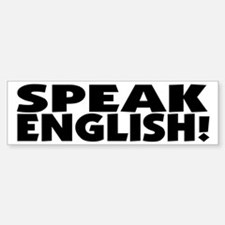 Speak English I Need Practice Bumper Bumper Bumper Sticker