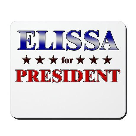 ELISSA for president Mousepad