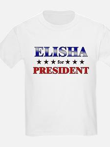 ELISHA for president T-Shirt