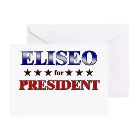 ELISEO for president Greeting Cards (Pk of 20)