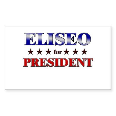 ELISEO for president Rectangle Sticker