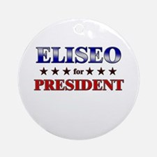 ELISEO for president Ornament (Round)