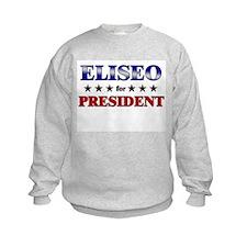 ELISEO for president Sweatshirt