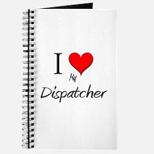 I Love My Dispatcher Journal