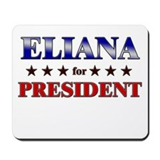 ELIANA for president Mousepad