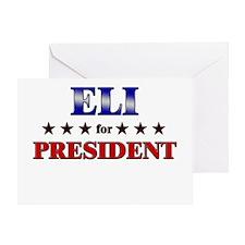 ELI for president Greeting Card
