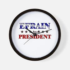 EFRAIN for president Wall Clock