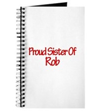 Proud Sister of Rob Journal