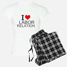 I Love Labor Relations Pajamas