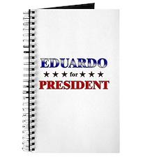 EDUARDO for president Journal