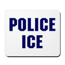 Police ICE Mousepad