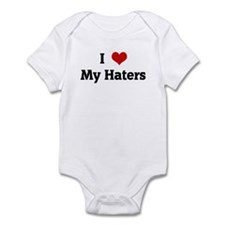 I Love My Haters Infant Bodysuit