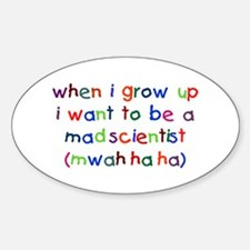 Grow Up - Mad Scientist Oval Decal