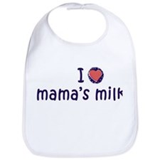 I Love Mama's Milk - Bib