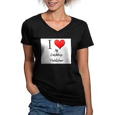I Love My Desktop Publisher Shirt