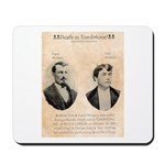 Death in Tombstone Mousepad