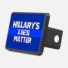 HILLARYS LIES MATTER Hitch Cover