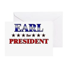 EARL for president Greeting Card