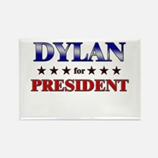 DYLAN for president Rectangle Magnet