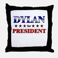 DYLAN for president Throw Pillow