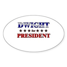 DWIGHT for president Oval Decal