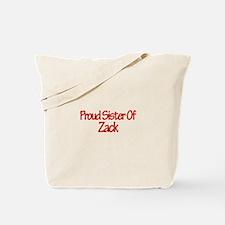 Proud Sister of Zack Tote Bag