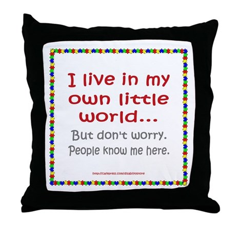 Own Little World Throw Pillow