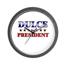 DULCE for president Wall Clock