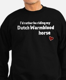 Dutch Warmblood horse Sweatshirt