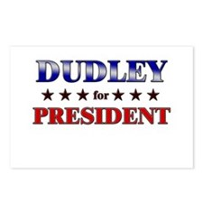 DUDLEY for president Postcards (Package of 8)