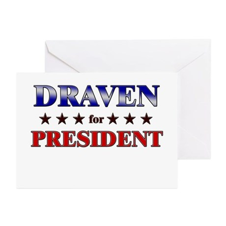 DRAVEN for president Greeting Cards (Pk of 20)