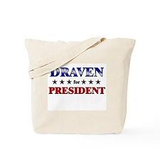 DRAVEN for president Tote Bag