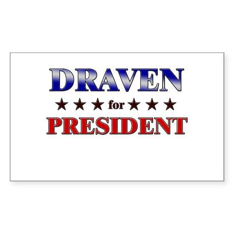 DRAVEN for president Rectangle Sticker