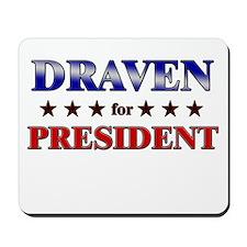 DRAVEN for president Mousepad