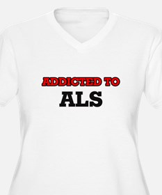 Addicted to Als Plus Size T-Shirt