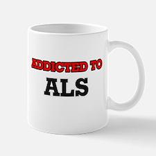 Addicted to Als Mugs