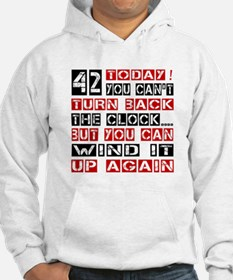 42 Turn Back Birthday Designs Hoodie