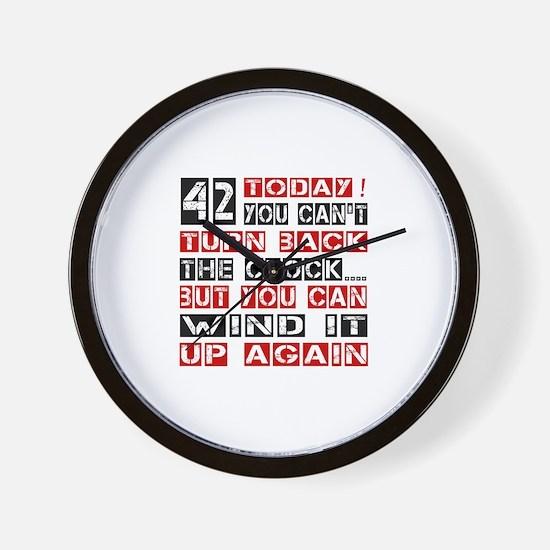 42 Turn Back Birthday Designs Wall Clock